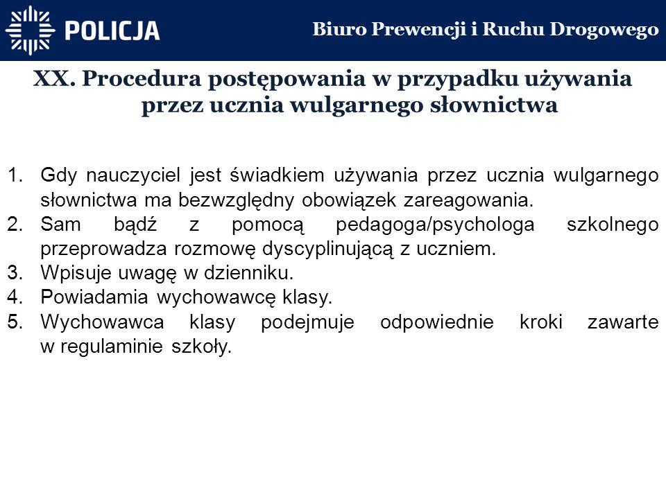 Biuro Prewencji i Ruchu Drogowego XX.