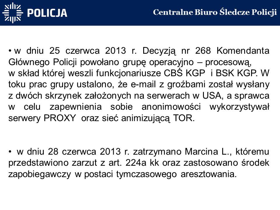 Centralne Biuro Śledcze Policji w dniu 25 czerwca 2013 r.