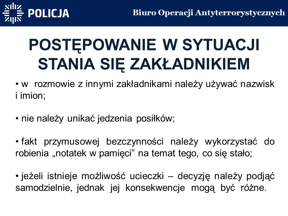 Centralne Biuro Śledcze Policji INSTRUKCJA ALARMOWA ZASADY POSTĘPOWANIA 3.
