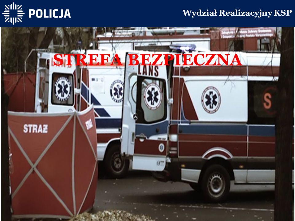 Wydział Realizacyjny KSP STREFA BEZPIECZNA