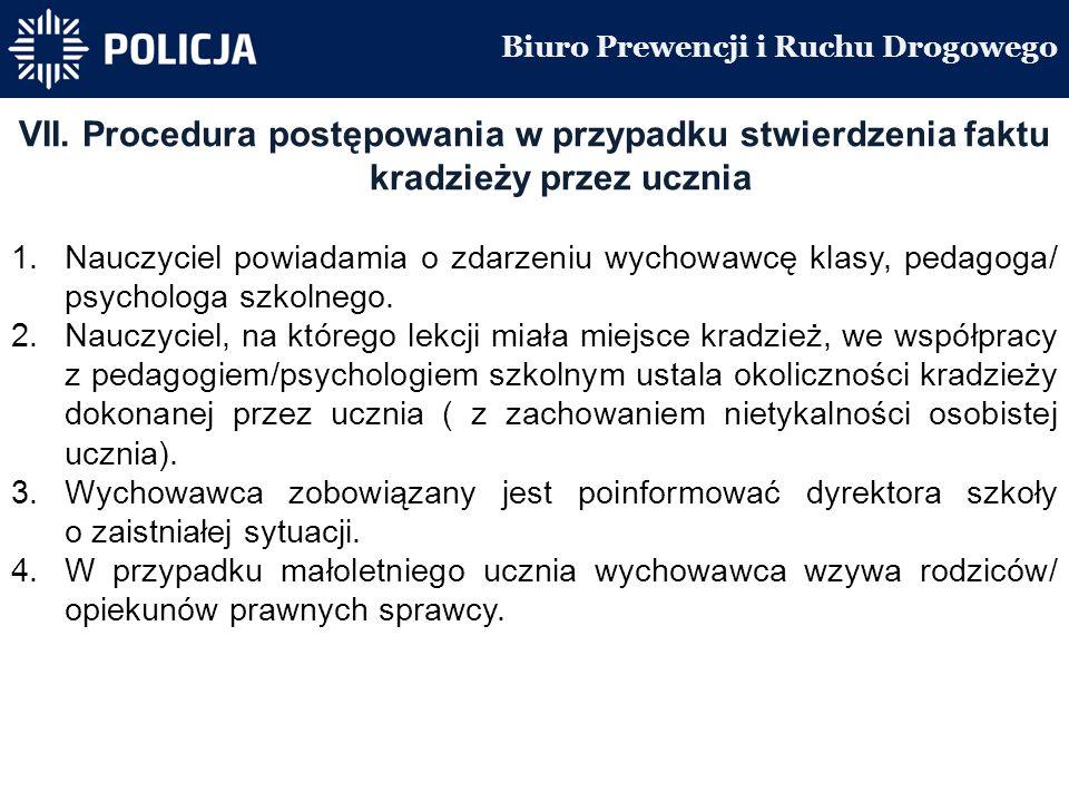 Biuro Prewencji i Ruchu Drogowego VII.