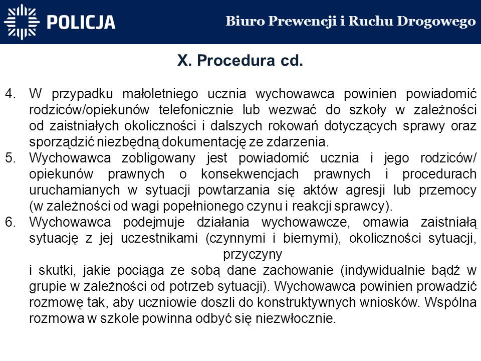 Biuro Prewencji i Ruchu Drogowego X. Procedura cd.