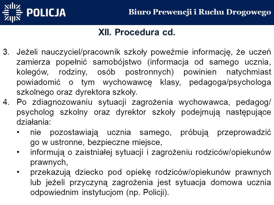Biuro Prewencji i Ruchu Drogowego XII. Procedura cd.