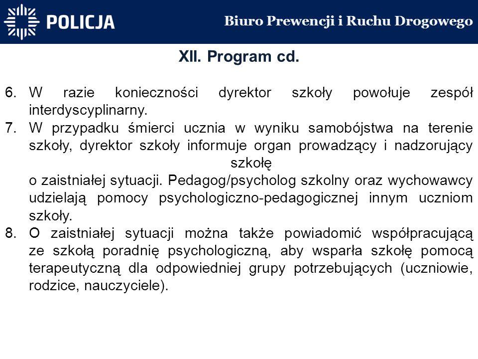 Biuro Prewencji i Ruchu Drogowego XII. Program cd.