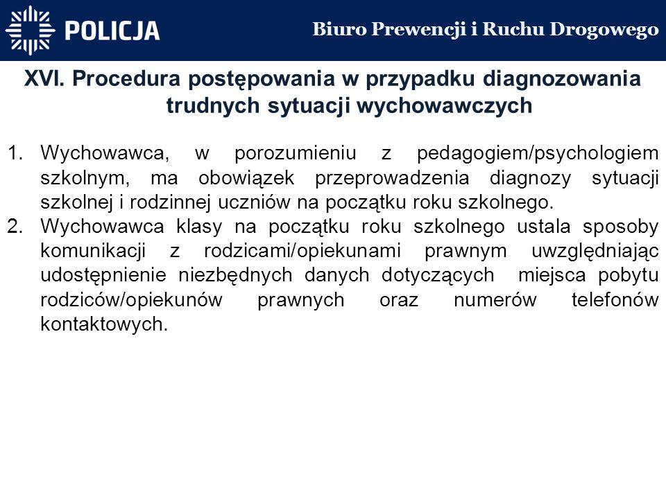 Biuro Prewencji i Ruchu Drogowego XVI.