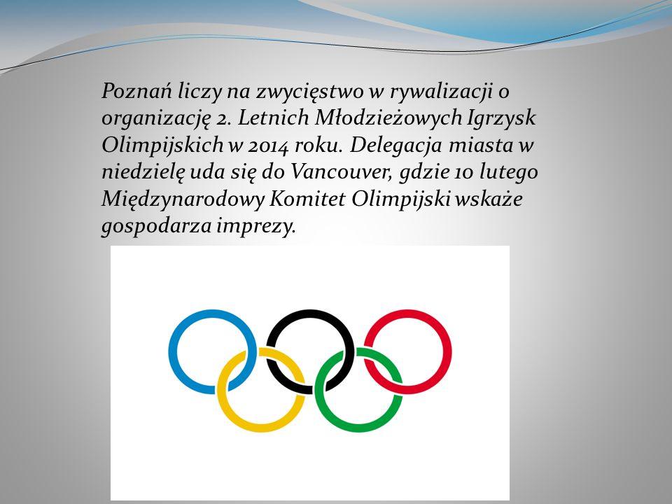 Poznań liczy na zwycięstwo w rywalizacji o organizację 2. Letnich Młodzieżowych Igrzysk Olimpijskich w 2014 roku. Delegacja miasta w niedzielę uda się