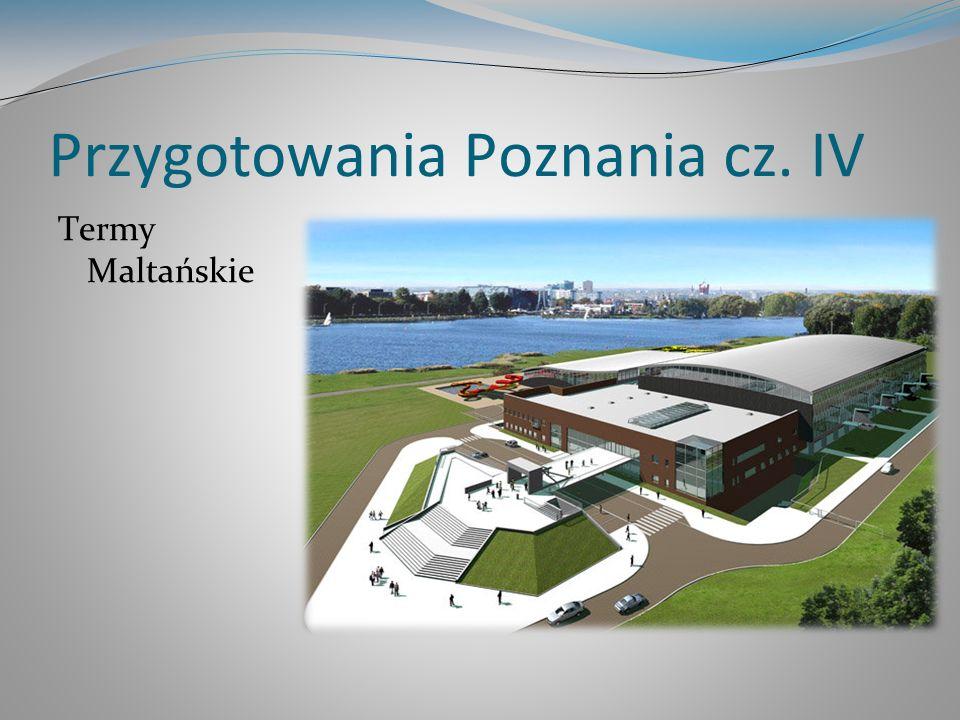 Przygotowania Poznania cz. IV Termy Maltańskie www.streif.pl