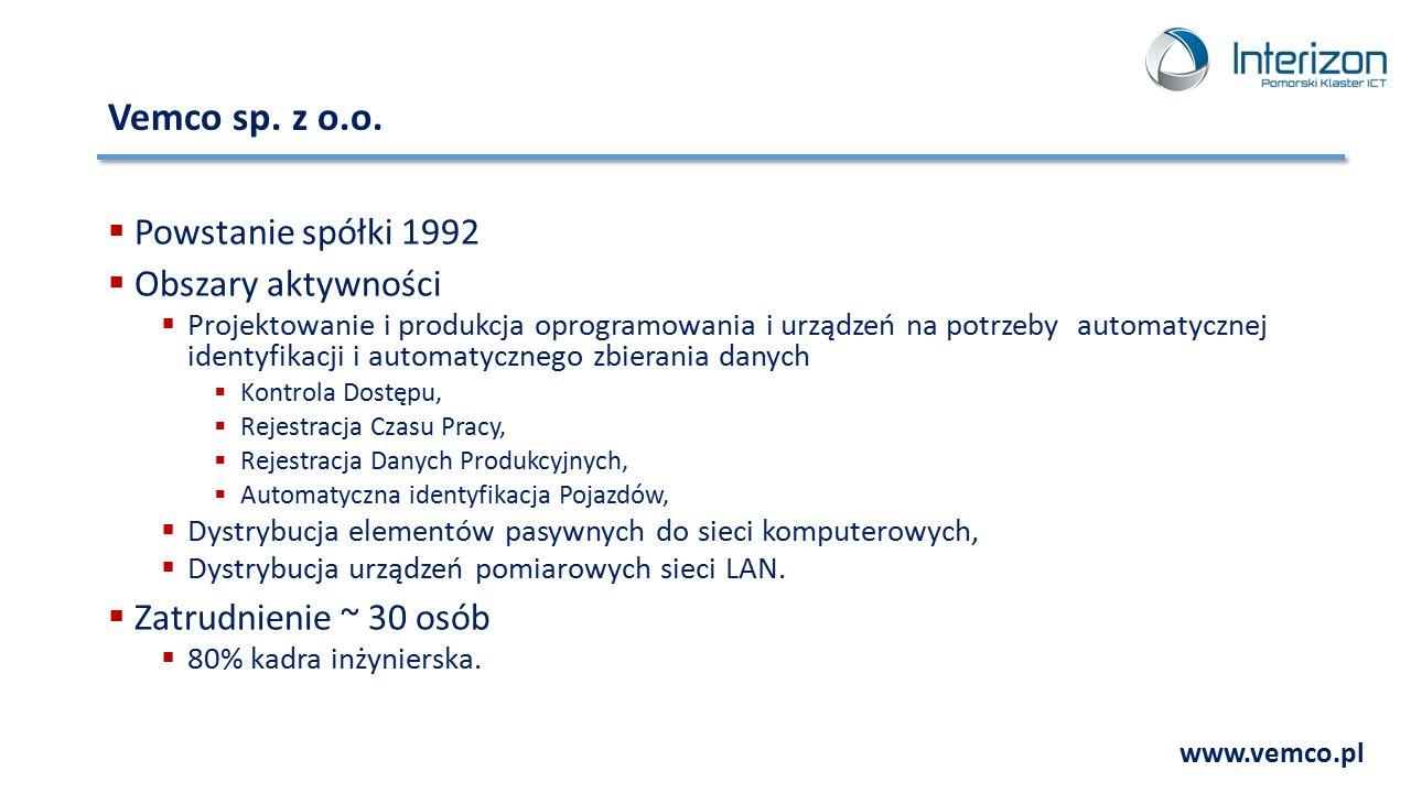 Vemco sp. z o.o.  Powstanie spółki 1992  Obszary aktywności  Projektowanie i produkcja oprogramowania i urządzeń na potrzeby automatycznej identyfi