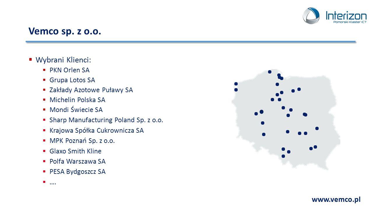 Vemco sp. z o.o.  Wybrani Klienci:  PKN Orlen SA  Grupa Lotos SA  Zakłady Azotowe Puławy SA  Michelin Polska SA  Mondi Świecie SA  Sharp Manufa