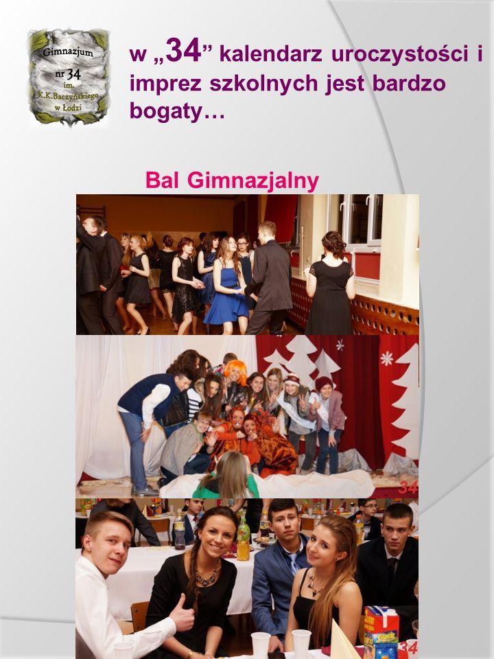 """w """" 34 kalendarz uroczystości i imprez szkolnych jest bardzo bogaty… Bal Gimnazjalny"""