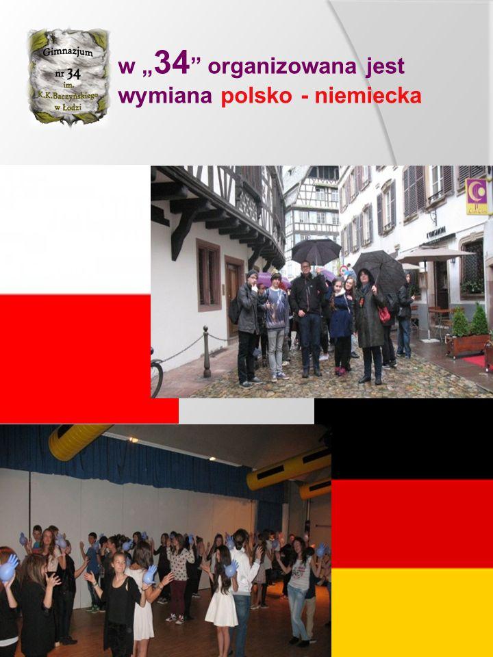"""w """" 34 """" organizowana jest wymiana polsko - niemiecka"""