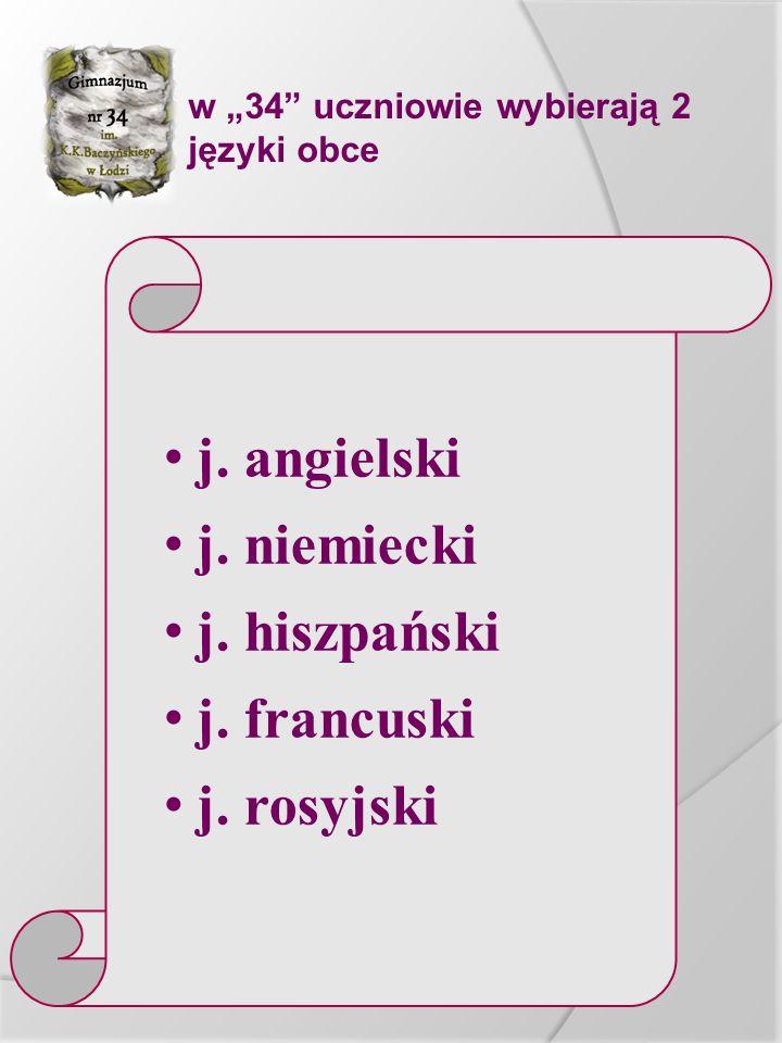 """w """"34"""" uczniowie wybierają 2 języki obce j. angielski j. niemiecki j. hiszpański j. francuski j. rosyjski"""