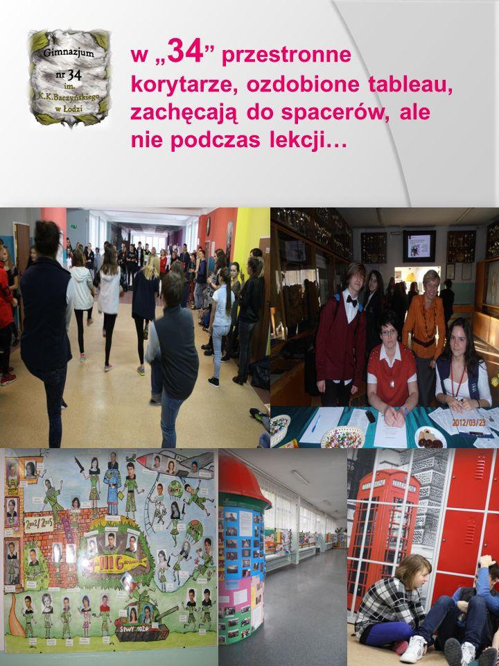 """w """" 34 przestronne korytarze, ozdobione tableau, zachęcają do spacerów, ale nie podczas lekcji…"""