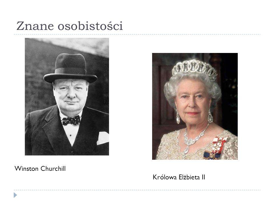 Znane osobistości Winston Churchill Królowa Elżbieta II