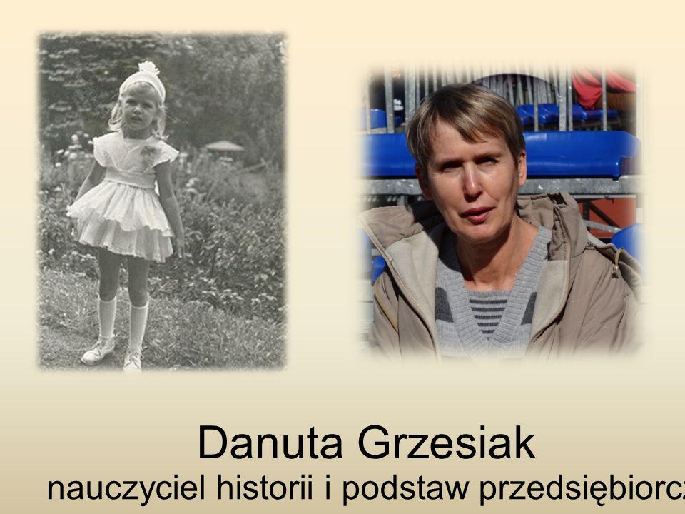 Danuta Grzesiak nauczyciel historii i podstaw przedsiębiorczości