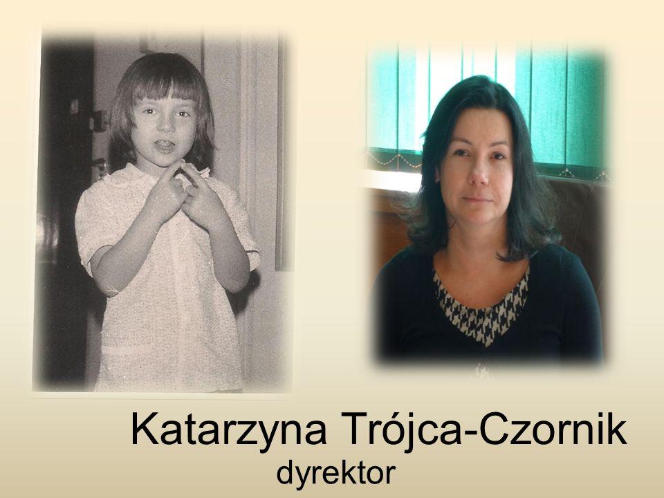 Katarzyna Trójca-Czornik dyrektor