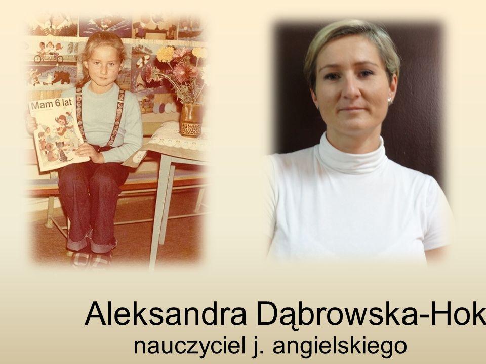 Aleksandra Dąbrowska-Hok nauczyciel j. angielskiego