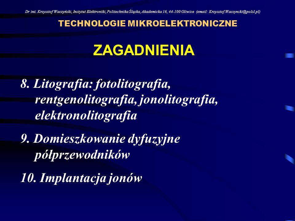 TTL i INNE BIPOLARNE ANALOGOWE 8% NMOS CMOS83% TECHNOLOGIE MIKROELEKTRONICZNE Dr inż.
