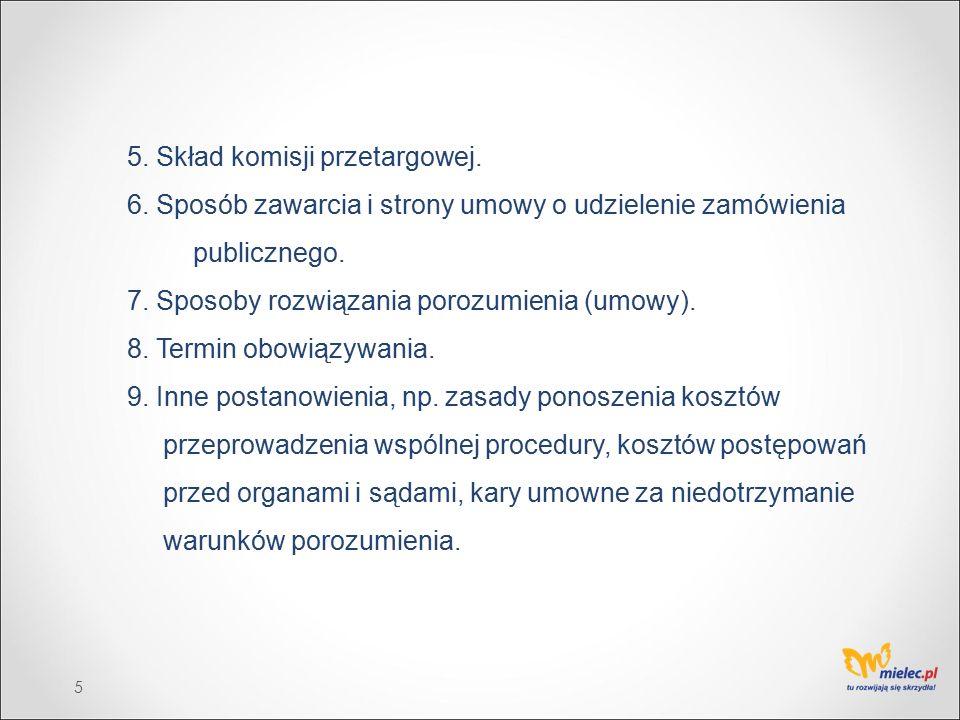 5. Skład komisji przetargowej. 6.