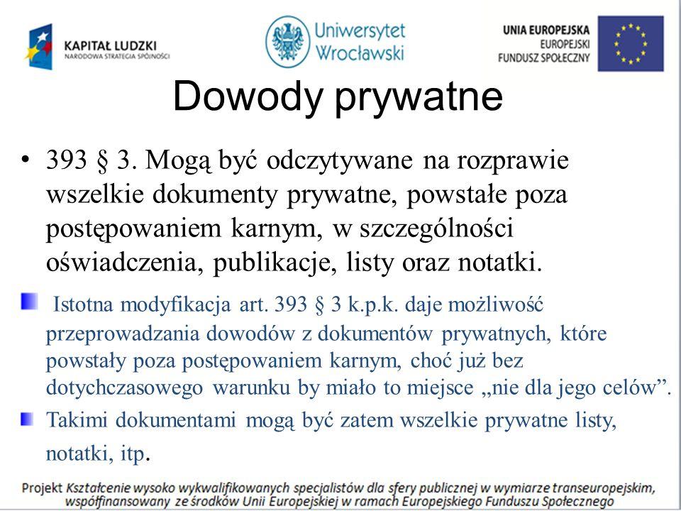 Dowody prywatne 393 § 3.