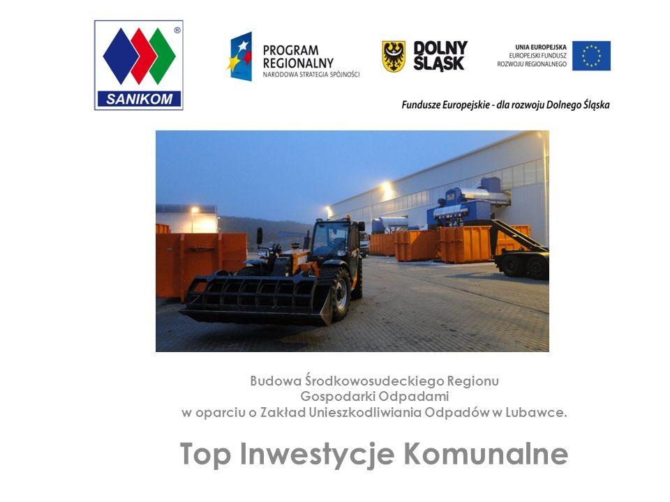 Budowa Środkowosudeckiego Regionu Gospodarki Odpadami w oparciu o Zakład Unieszkodliwiania Odpadów w Lubawce.