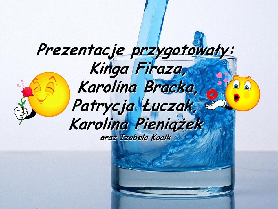 Prezentacje przygotowały: Kinga Firaza, Karolina Bracka, Patrycja Łuczak, Karolina Pieniążek oraz Izabela Kocik