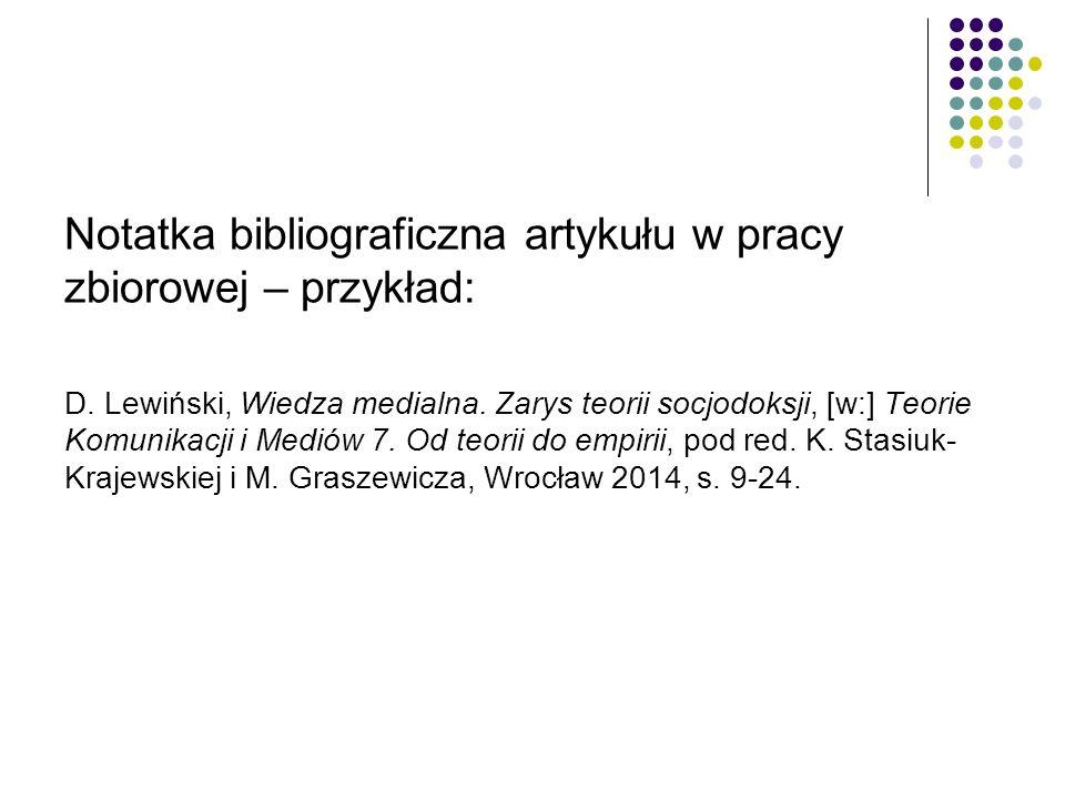 Notatka bibliograficzna artykułu w pracy zbiorowej – przykład: D.