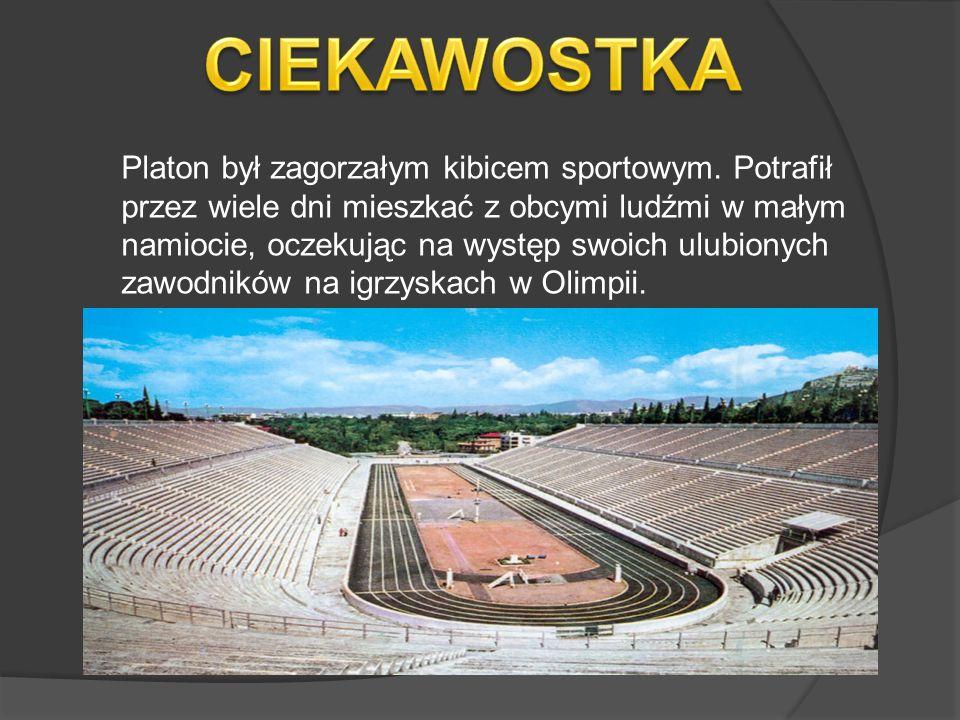 Platon był zagorzałym kibicem sportowym.