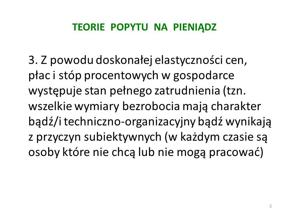 Neokeynesizm i neomonetaryzm Ad.2.