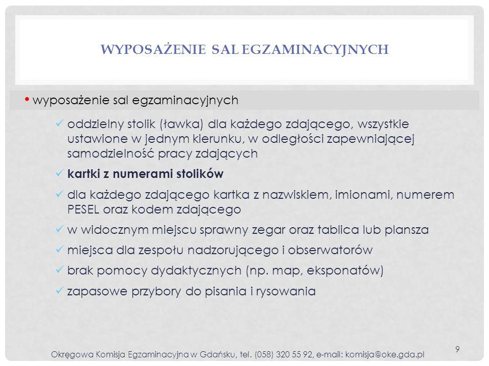 BRAK NALEPEK Z KODEM KRESKOWYM I NUMEREM PESEL UCZNIA Okręgowa Komisja Egzaminacyjna w Gdańsku, tel.