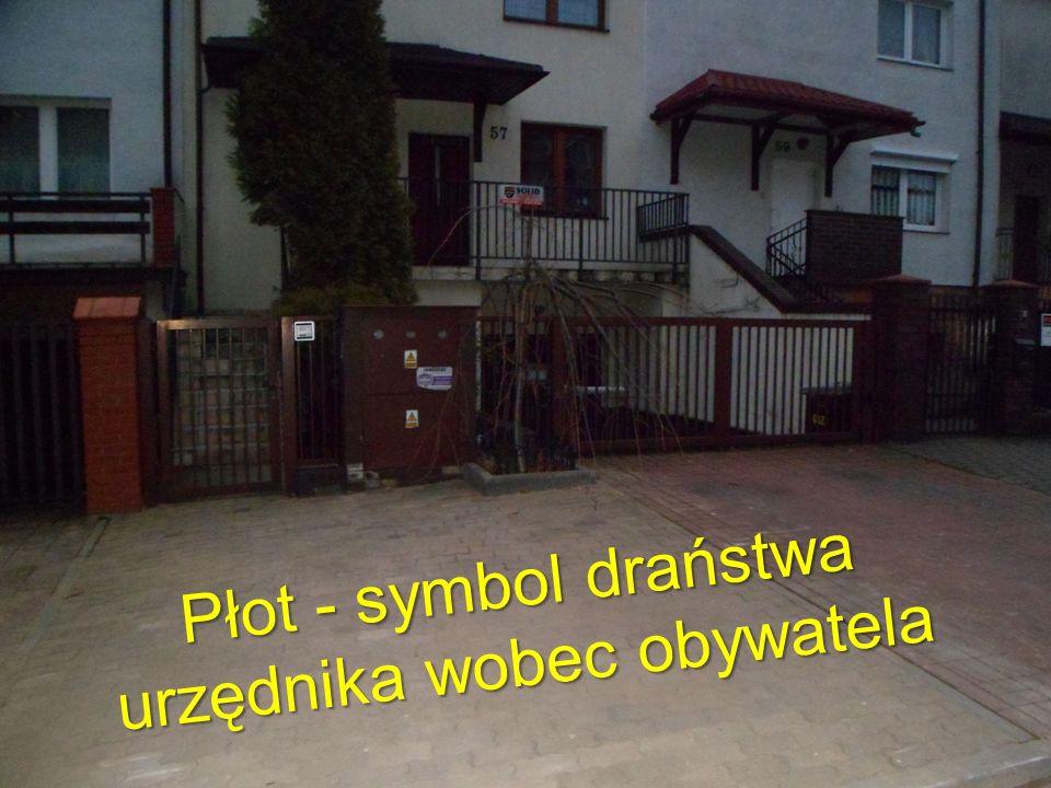 2 Płot - symbol draństwa urzędnika wobec obywatela