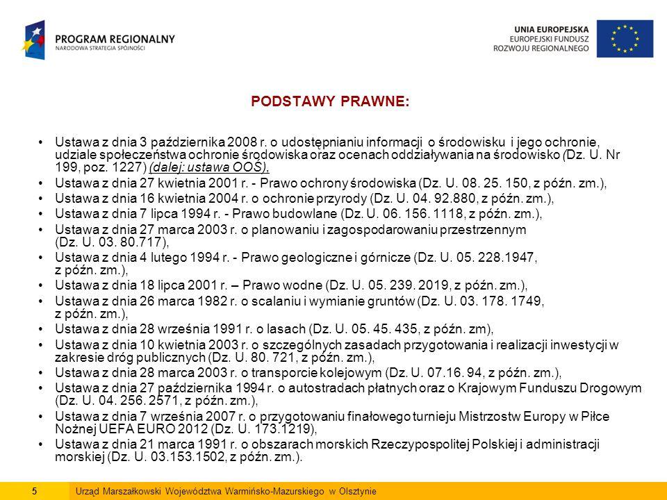 6Urząd Marszałkowski Województwa Warmińsko-Mazurskiego w Olsztynie Regulacje zawarte w ustawie z dnia 3 października 2008 r.