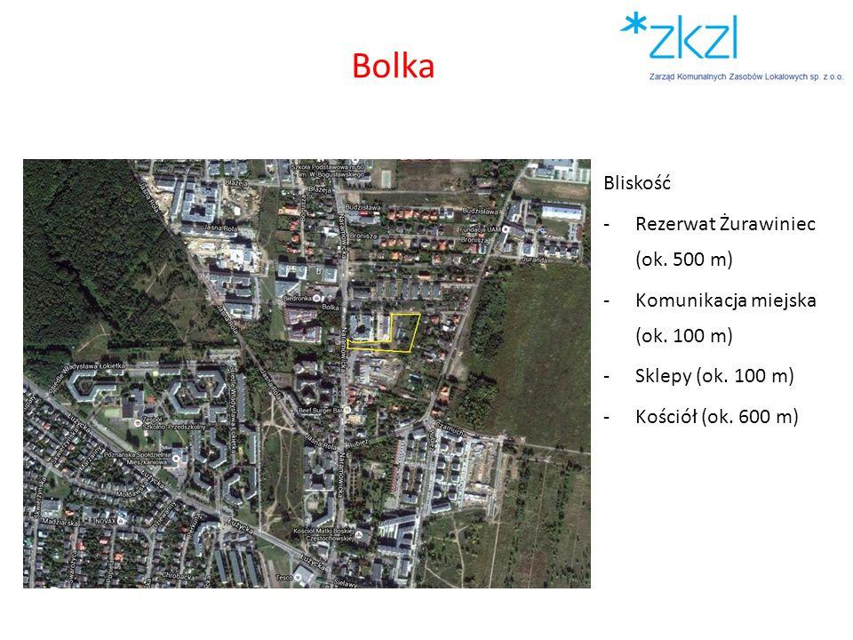 Bliskość -Rezerwat Żurawiniec (ok. 500 m) -Komunikacja miejska (ok. 100 m) -Sklepy (ok. 100 m) -Kościół (ok. 600 m) Bolka
