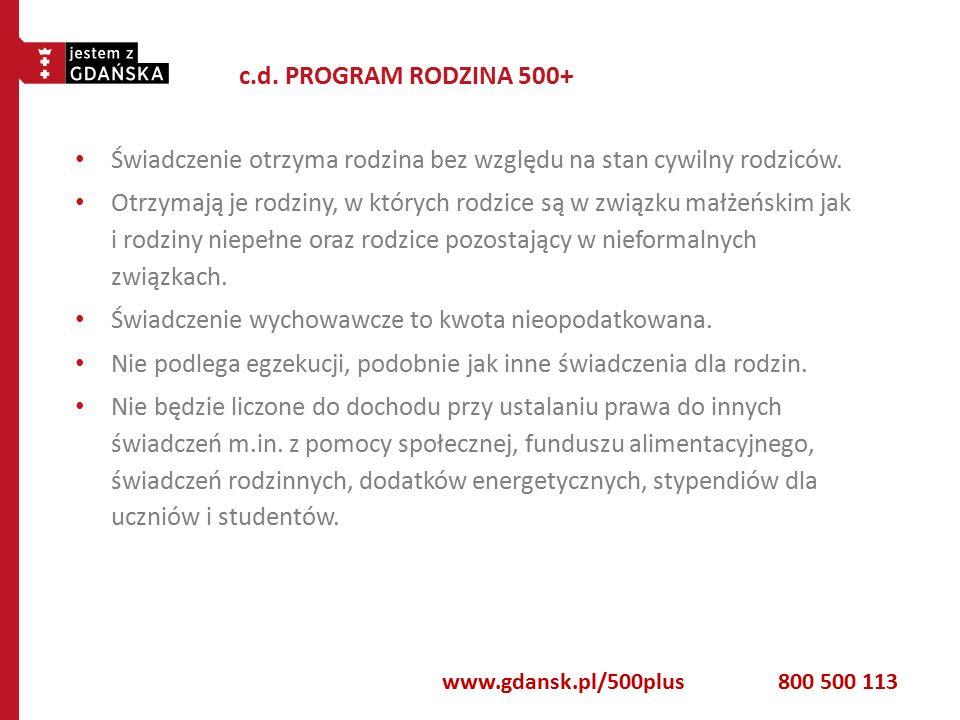 REALIZACJA PROGRAMU 500+ W GDAŃSKU W Gdańsku z Programu 500+ skorzystać będzie mogło od 20 do 23 tys.