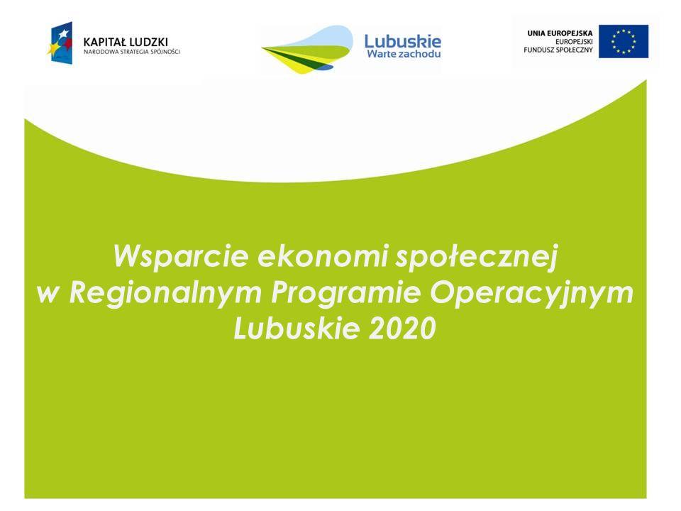 Wsparcie ekonomi społecznej w Regionalnym Programie Operacyjnym Lubuskie 2020