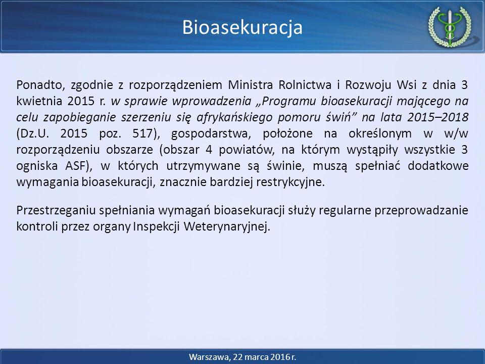 """Ponadto, zgodnie z rozporządzeniem Ministra Rolnictwa i Rozwoju Wsi z dnia 3 kwietnia 2015 r. w sprawie wprowadzenia """"Programu bioasekuracji mającego"""