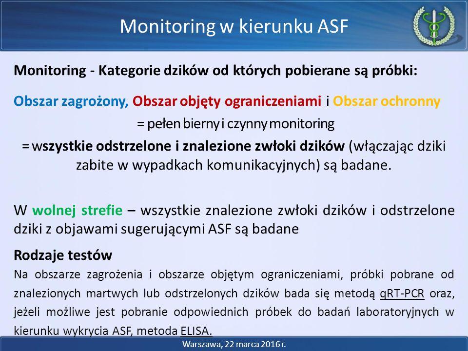 Monitoring - Kategorie dzików od których pobierane są próbki: Obszar zagrożony, Obszar objęty ograniczeniami i Obszar ochronny = pełen bierny i czynny monitoring = wszystkie odstrzelone i znalezione zwłoki dzików (włączając dziki zabite w wypadkach komunikacyjnych) są badane.