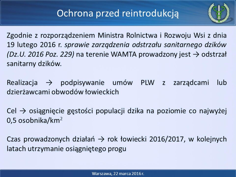 Ochrona przed reintrodukcją Warszawa, 22 marca 2016 r.