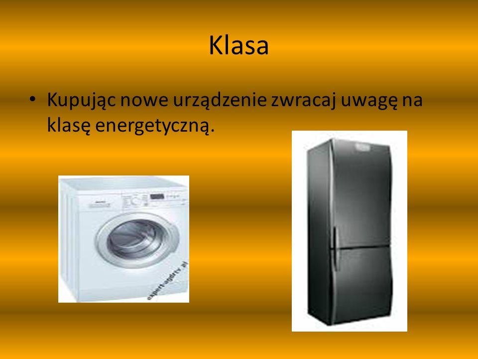 Moc Im większa moc urządzenia, tym oczywiście większy pobór prądu.