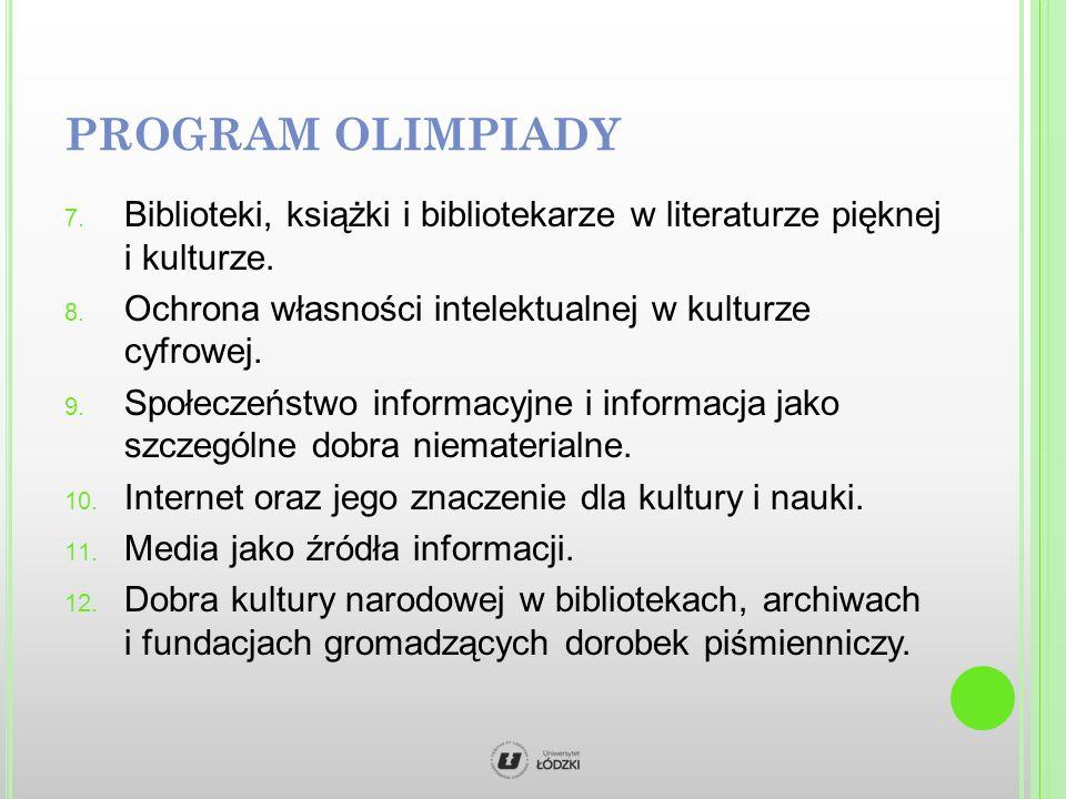 PROGRAM OLIMPIADY 7. Biblioteki, książki i bibliotekarze w literaturze pięknej i kulturze.