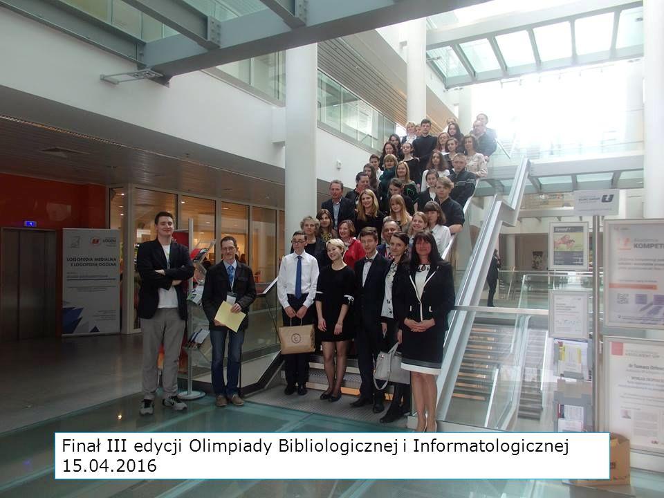 Finał III edycji Olimpiady Bibliologicznej i Informatologicznej 15.04.2016