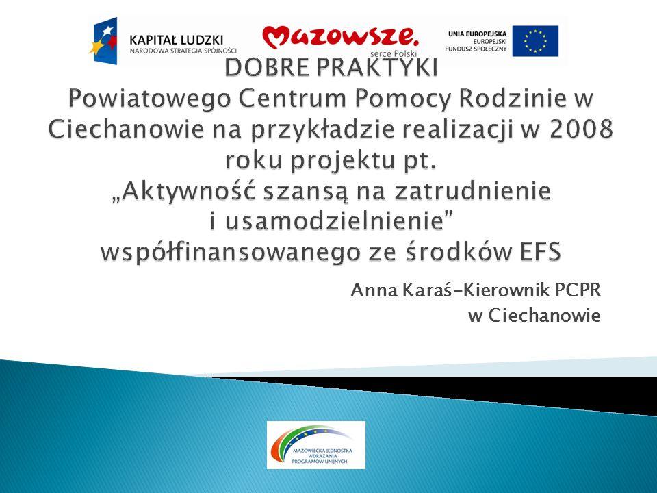 Anna Karaś-Kierownik PCPR w Ciechanowie