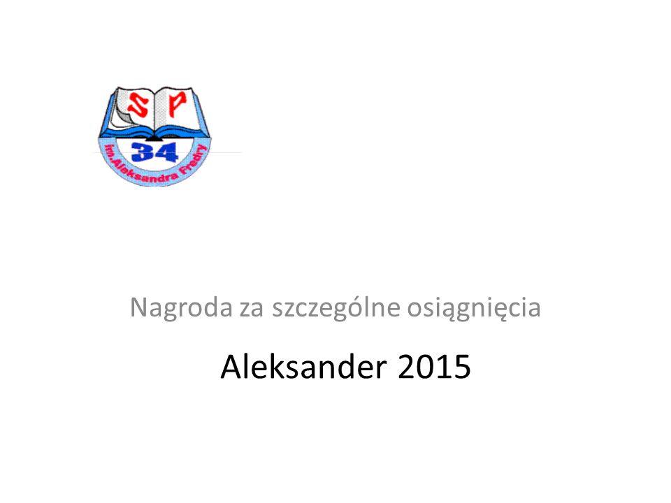 Aleksander 2015 Nagroda za szczególne osiągnięcia