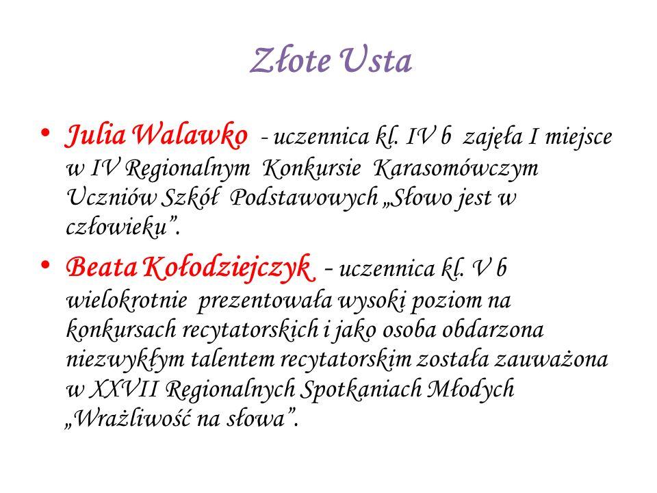 Złote Usta Julia Walawko - uczennica kl.