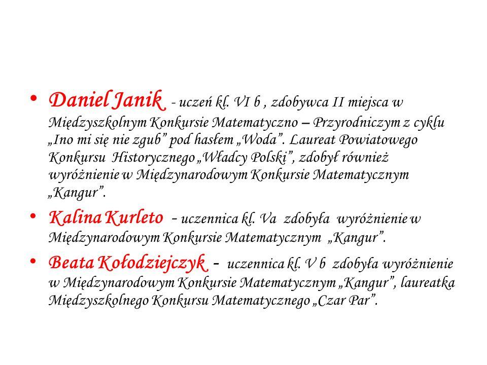 """Daniel Janik - uczeń kl. VI b, zdobywca II miejsca w Międzyszkolnym Konkursie Matematyczno – Przyrodniczym z cyklu """"Ino mi się nie zgub"""" pod hasłem """"W"""