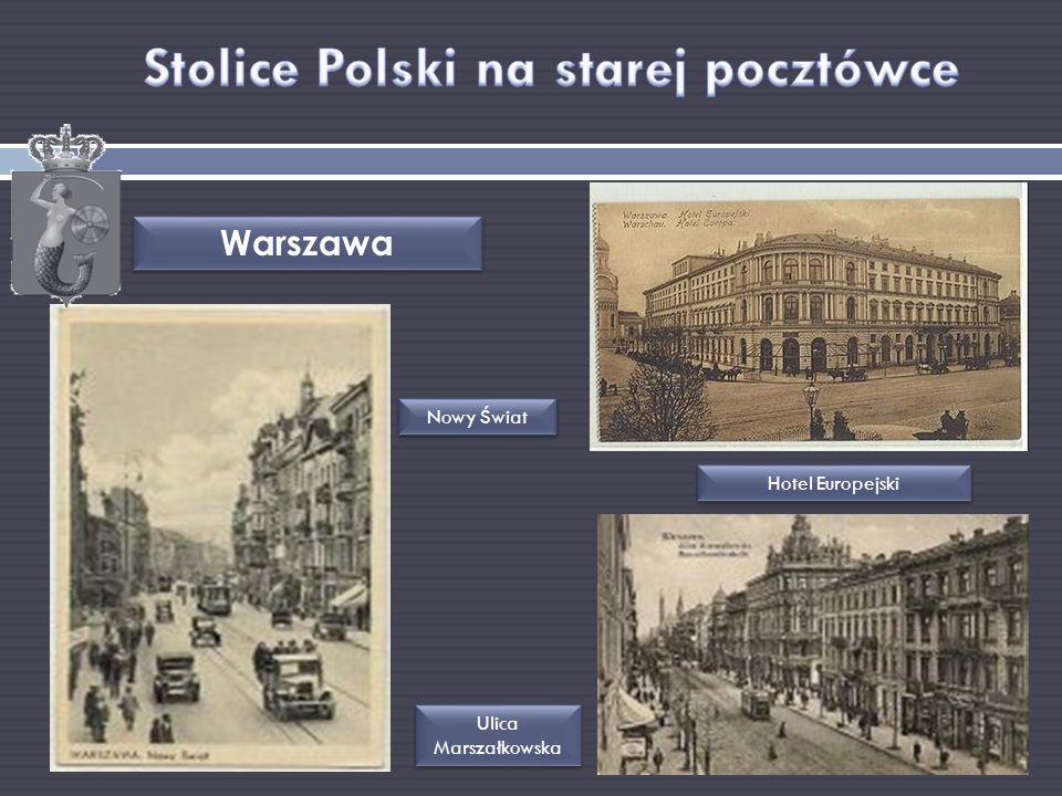Warszawa Ulica Marszałkowska Hotel Europejski Nowy Świat