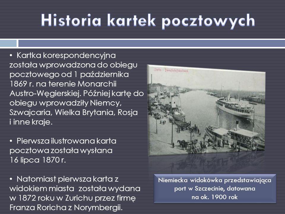 Kartka korespondencyjna została wprowadzona do obiegu pocztowego od 1 października 1869 r. na terenie Monarchii Austro-Węgierskiej. Później kartę do o