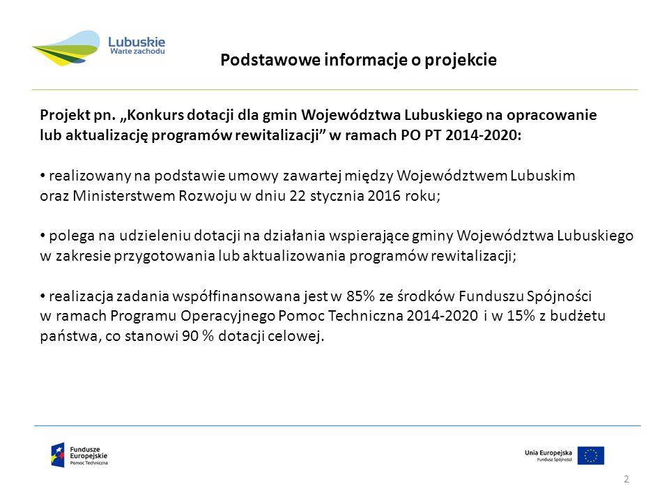 """Projekt pn. """"Konkurs dotacji dla gmin Województwa Lubuskiego na opracowanie lub aktualizację programów rewitalizacji"""" w ramach PO PT 2014-2020: realiz"""
