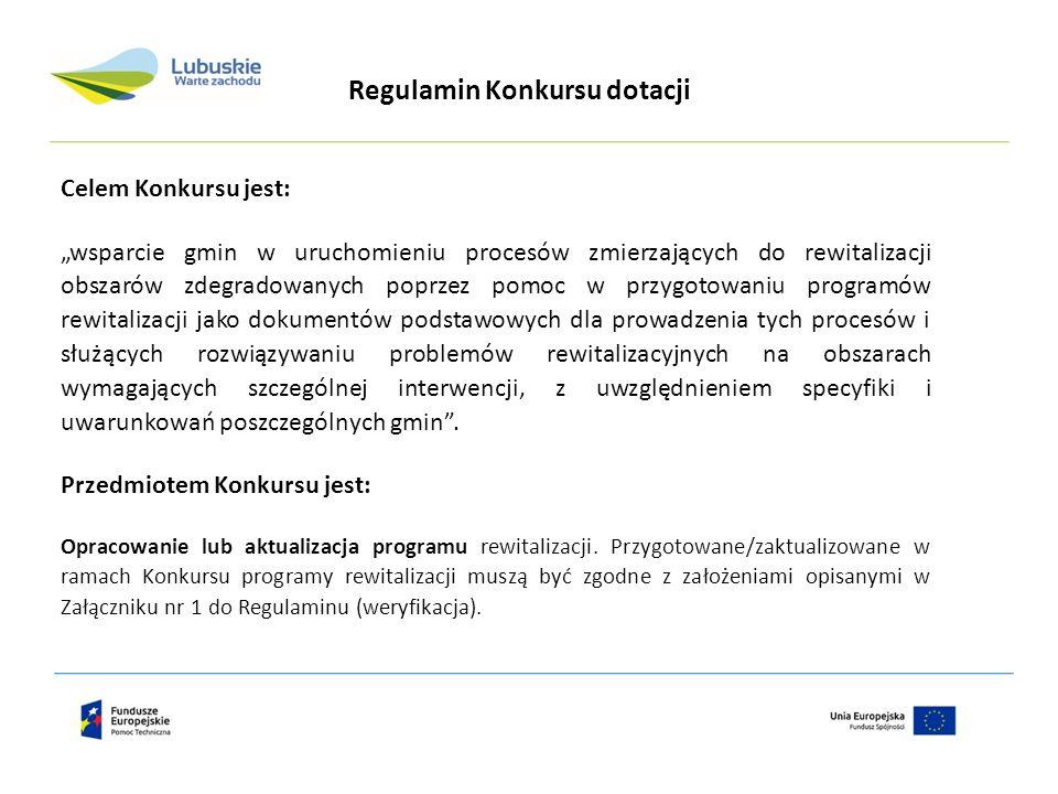 """Celem Konkursu jest: """"wsparcie gmin w uruchomieniu procesów zmierzających do rewitalizacji obszarów zdegradowanych poprzez pomoc w przygotowaniu progr"""