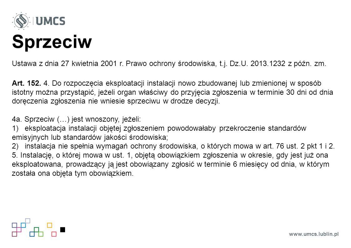 Sprzeciw Ustawa z dnia 27 kwietnia 2001 r. Prawo ochrony środowiska, t.j.